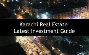 Karachi Real Estate - Latest Investment Guide